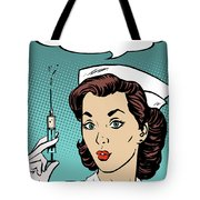 Pop Art Nurse Woman With A Needle And Speech Bubble Tote Bag