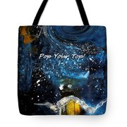 Pop Your Top By Lisa Kaiser Tote Bag