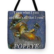 Popeye The Sailor  Tote Bag