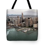 Port Of San Francisco And Downtown Financial Districtport Of San Francisco And Downtown Financial Di Tote Bag