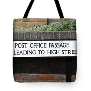 Post Office Passage In Hastings Tote Bag
