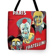 Poster Advertising The Fratellini Clowns Tote Bag