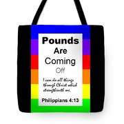 Pounds Are Coming Off Tote Bag
