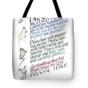 Praise The Lord Tote Bag by Judy Dodds