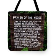 Prayer Of The Woods Tote Bag by Michelle Calkins