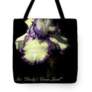 Presby's Crown Jewel Iris  Tote Bag