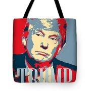 President Donald Trump Hope Poster 2 Tote Bag