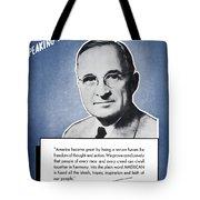 President Truman Speaking For America Tote Bag
