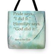 Pride Says Tote Bag