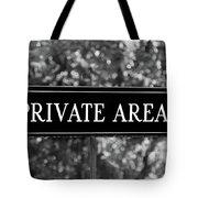 Private Area Sign Tote Bag