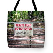 Private Road Do Not Enter Tote Bag