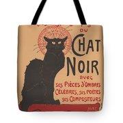 Prochainement La Tr?s Illustre Compagnie Du Chat Noir (poster For The Company Of The Black Cat) Tote Bag