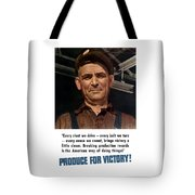 Produce For Victory Tote Bag