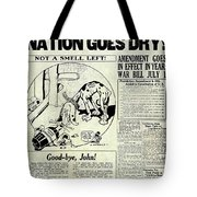 Prohibition Nation Goes Dry Tote Bag