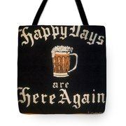 Prohibition: Repeal, C1933 Tote Bag