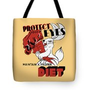 Protect Your Eyes - Maintain A Proper Diet Tote Bag