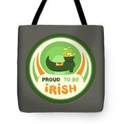 Proud To Be Irish Tote Bag
