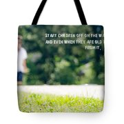 Proverbs 22 6 Tote Bag