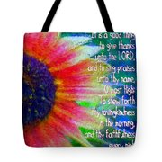 Psalms 92 1 2 Tote Bag
