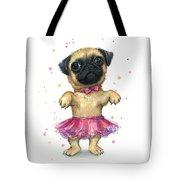 Pug In A Tutu Tote Bag