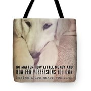 Puppy Dawg Quote Tote Bag