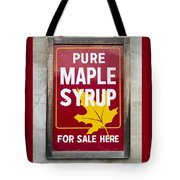 Pure Maple Syrup For Sale Here Sign Tote Bag