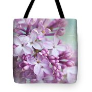 Purple Lilacs With Text Tote Bag