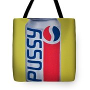 Pussy Pop Can Tote Bag