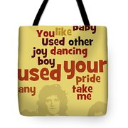 Queen. Can You Order The Lyrics? Dreamers Ball. Tote Bag