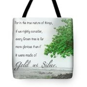 Quote From Martin Luther Tote Bag