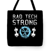 Rad Tech Strong Radiology Workout Tote Bag