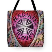 Radiate Love And... Tote Bag