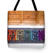 Rainbow Garden Sign Two Tote Bag