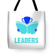 Readers Are Leaders Tote Bag