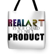 Real Art Tote Bag