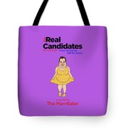 Real Candidates Of The Gop - Chris Christie - The Man-eater Tote Bag