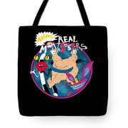 Real Monsters Tote Bag