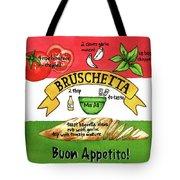Recpe-bruschetta Tote Bag by Diane Fujimoto