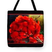 Red Geranium Anniversary Greeting Tote Bag