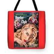 Reefer Club Tote Bag