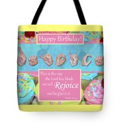 Rejoice And Be Glad Happy Birthday Tote Bag