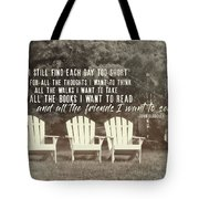 Relaxing On The Cape Quote Tote Bag