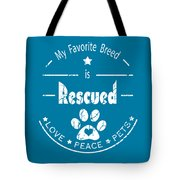 Rescued Love Peace Pets Light Tote Bag