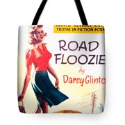 Retro 1950s Book Cover Floozie Bimbo Old School Nympho Tote Bag