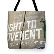 Right To Movement Tote Bag