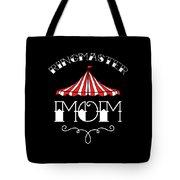 Birthday Circus Carnival Mom Party Apparel Tote Bag