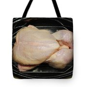 Roasting Whole Chicken, 1 Of 5 Tote Bag