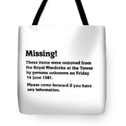 Robbery At The Tower Of London Tote Bag