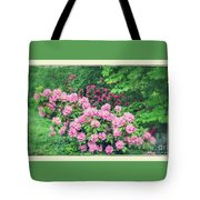 Romantic Rhododendrons Tote Bag