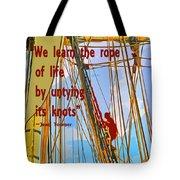 Rope Of Life Tote Bag